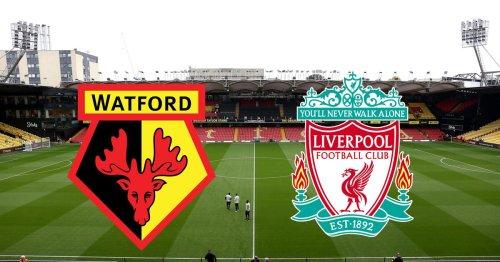Watford vs Liverpool - LIVE score updates
