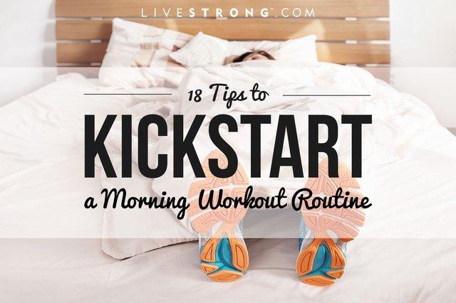 18 Tips to Kickstart a Morning Workout Routine