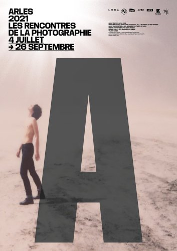 Arles 2021 - Les Rencontres de la Photographie : A Rebirth ? - The Eye of Photography Magazine