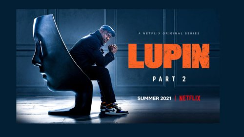 """Netflix's """"Lupin Part 2"""": The Quest for Revenge is on in Official Trailer"""