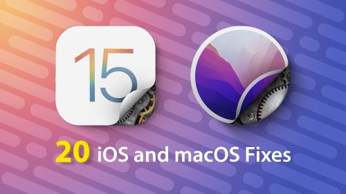 Video: 20 Annoyances Apple Fixed in iOS 15 and macOS Monterey