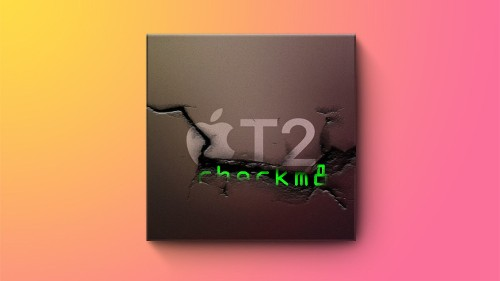 Apple's T2 Chip Has Unpatchable Security Flaw, Claims Researcher [Updated]