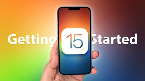 Just Install iOS 15? Here's Where to Start