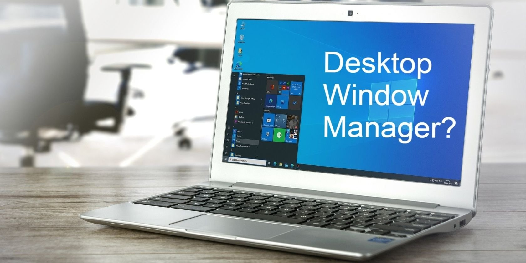 What Is the Desktop Window Manager (DWM.exe) and Do You Need It?