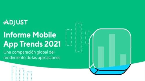Adjust nos muestra cómo está cambiando las aplicaciones móviles