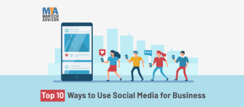 Top 10 Ways to Use Social Media for Business to Boost Sales in 2020