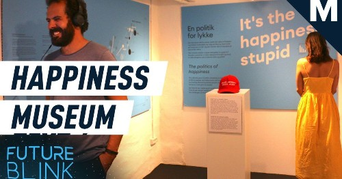 Fear not, there's a Happiness Museum out there