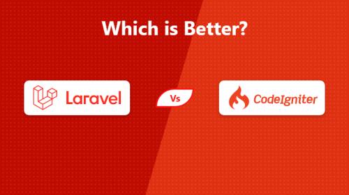 Laravel vs Codeigniter-Which is Better PHP Framework?