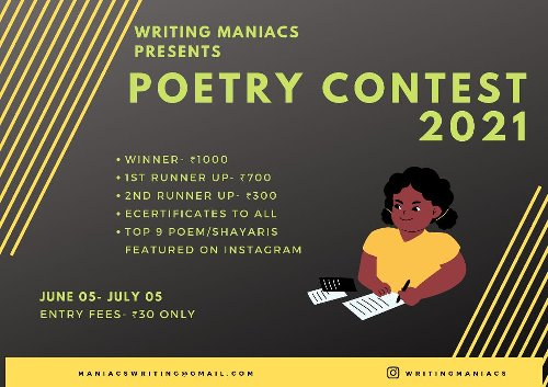 """Writing Maniacs has come up with writing contest """"Poetry Contest 2021"""""""