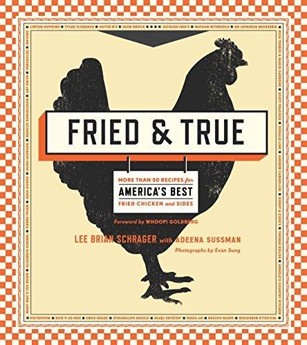 Fried & True: A Cookbook