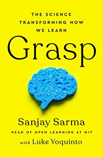 Grasp: The Science Transforming How We Learn
