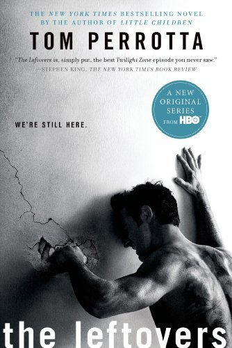 The Leftovers: A Novel