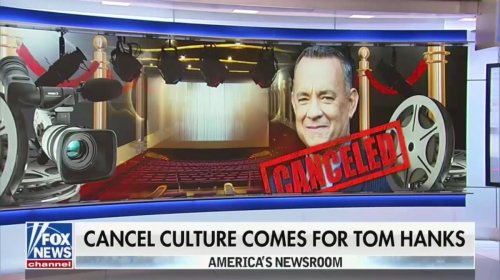 Fox News Holds Cringe Segment Declaring Tom Hanks Has Been 'Canceled' by the Left