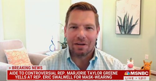 Swalwell Addresses Confrontation With Greene Aide Over Mask: I've 'Had Enough With These Marauding Goons'