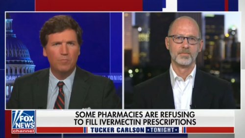 Tucker Carlson Laments Ivermectin Shortage With Doc Who Claims It Treats Covid: 'But You Can Buy Xanax By the Pound'