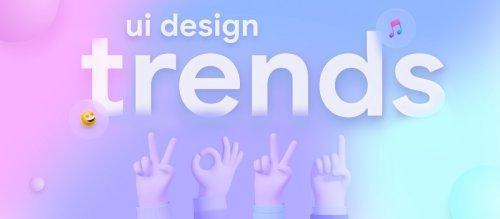 Top 7 UI Design Trends for 2021