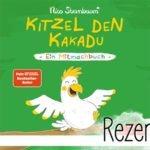 Nico Sternbaum: Kitzel den Kakadu. Ein Mitmachbuch.