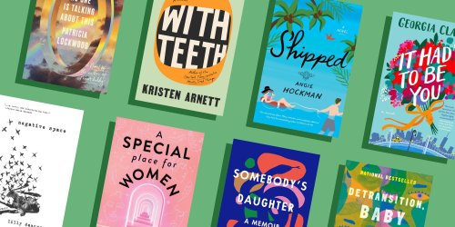 8 Fresh Book Recommendations for Your Spring Reading List