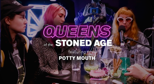 """Potty Mouth Discuss Their New Album """"Snafu"""" Over Blunts on """"Queens of The Stoned Age"""""""