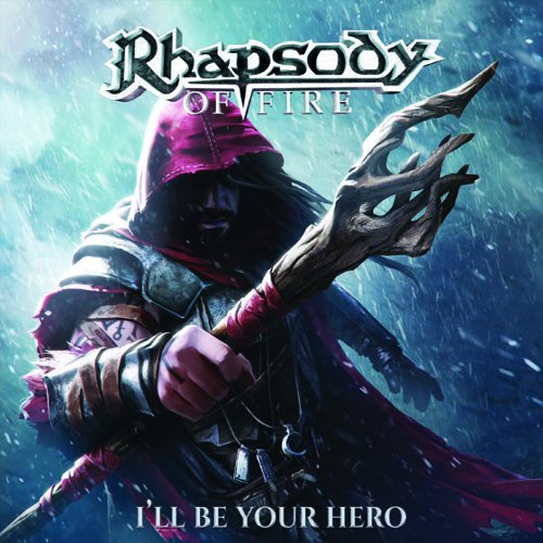 Rhapsody of Fire – I'll Be Your Hero Review
