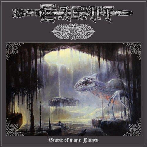 Eremit – Bearer of Many Names