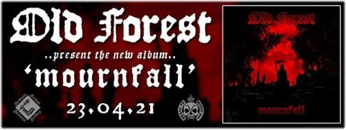 OLD FOREST Announce New Album 'Mournfall'
