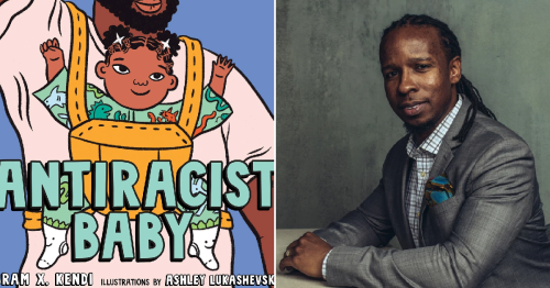 Antiracist Baby: The picture book teaching toddlers about racism