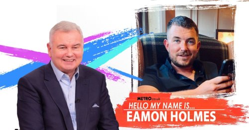 Even though I'm also called Eamonn Holmes, when I met the TV legend I pied him off