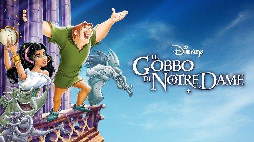 Il gobbo di Notre Dame: (ri)scoprilo su Disney Plus
