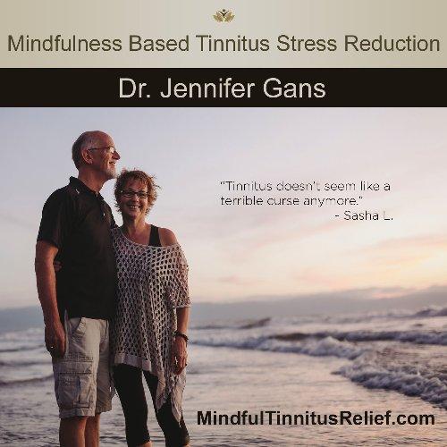 Mindfulness Based Tinnitus Stress Reduction