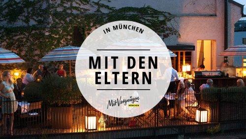 11 Dinge, die du mit deinen Eltern in München machen kannst