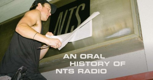An oral history of NTS Radio