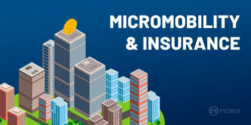 Micromobility & Insurance - Plus a potential MOBIX use-case.