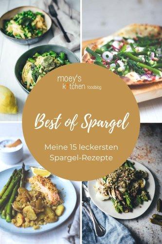 Best of Spargel – meine 15 leckersten Spargel-Rezepte - moey's kitchen foodblog