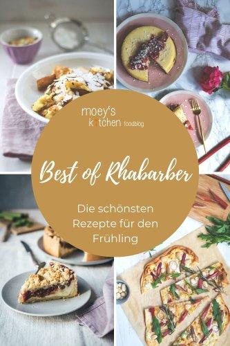 Best of Rhabarber – meine leckersten Rezepte mit Rhabarber