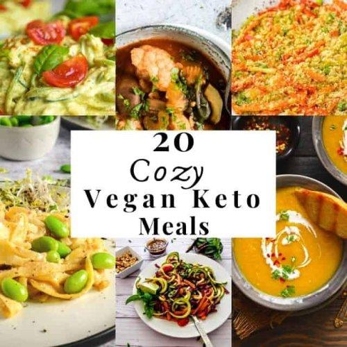 20 Cozy Vegan Keto Meals