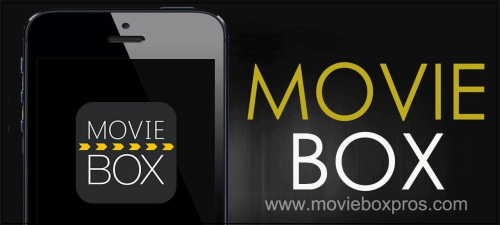MovieBox PRO Free Download for - Android / iOS / Windows