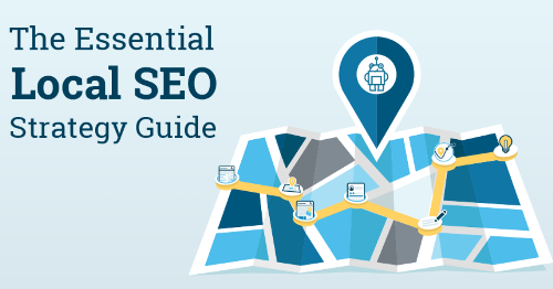 The Essential Local SEO Strategy Guide (2021)