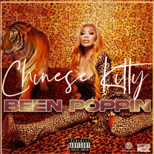 """Chinese Kitty – """"BEEN POPPIN"""" [Audio, Video]"""