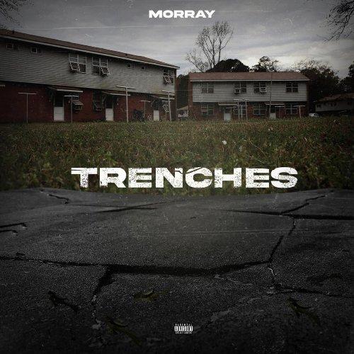"Morray – ""Trenches"" [Audio, Lyrics, Video]"