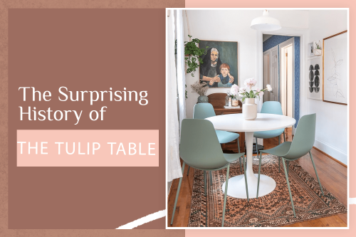 The True Story Of How Tulip Tables Took Over the Design World