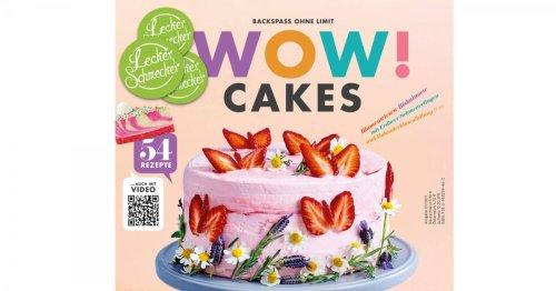JETZT NEU: Das erste WOW CAKES! Leckerschmecker-Magazin