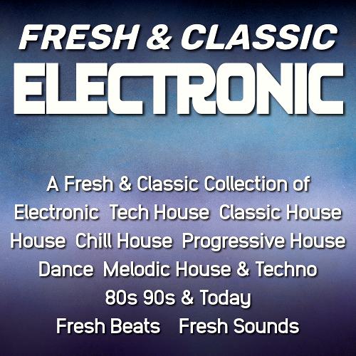 Fresh & Classic Electronic - Playlist
