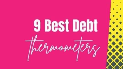 9 Best Customizable Debt Thermometer Printables To Inspire Your Debt Payoff Journey