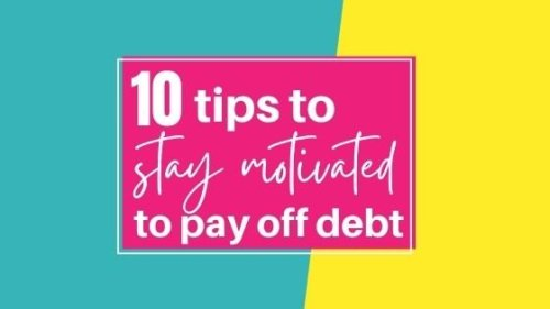 How To Stay Motivated To Pay Off Debt (10 Proven Tips That Actually Work)