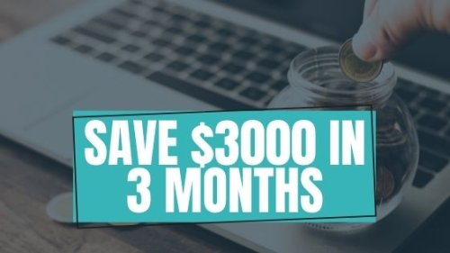 How To Save $3,000 In 3 Months Challenge