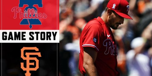 Phillies get blown out by Giants to wrap up West Coast trip