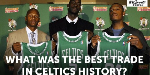 Celtics Census: What was the best trade in Celtics history?