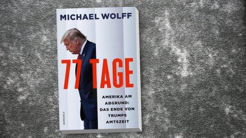 Ernüchterndes Sachbuch über Trumps Chaos-Tage im Weißen Haus