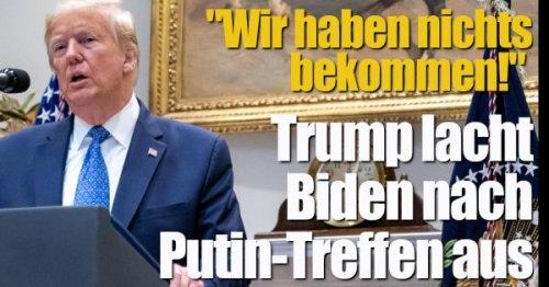 """Donald Trump: """"Wir haben nichts bekommen!"""" Böser Biden-Spott nach Putin-Treffen"""